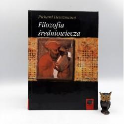 """Heinzmann R. """" Filozofia średniowieczna """" Kęty 1999"""