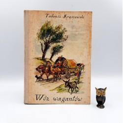 """Kraszewski T. """" Wóz wagantów """" Poznań 1968"""