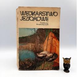 """Andrzejczyk T. """" Wędkarstwo jeziorowe """" Warszawa 1984"""