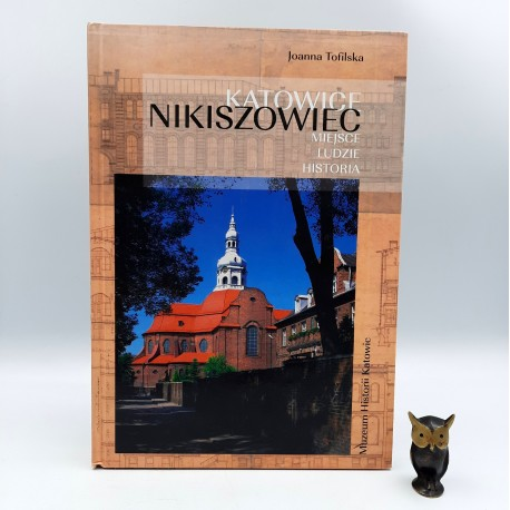 "Tofilska J. "" Katowice Nikiszowiec "" Katowice 2007"