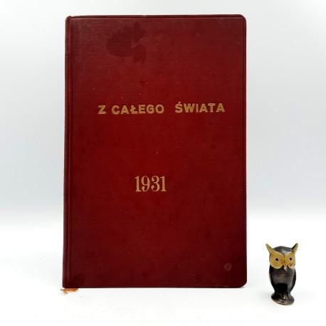 """Węgrzecki M., Włodarski J. """" Z całego świata - 117 zdjęć fotograficznych """" Warszawa 1931"""