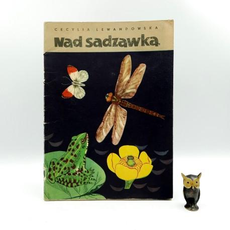 """Lewandowska C. """" Nad sadzawką """" Warszawa 1960"""