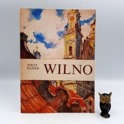 "Remer J. "" Wilno - Cuda Polski "" - reprint 1990"