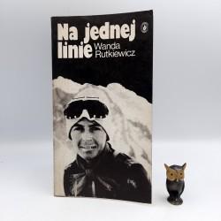 """Rutkiewicz W. """" Na jednej linie """" Warszawa 1986"""