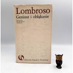 """Praca zbiorowa """" Lombroso Cesare - geniusz i obłąkanie """" Warszawa 1987"""