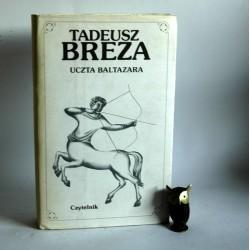 "Breza T"" Uczta Baltazara"" Warszawa 1982"