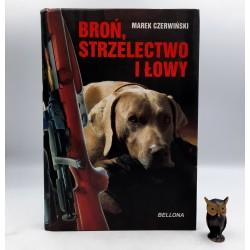 """Czerwiński M. """" Broń, strzelectwo i łowy """" Warszawa 2011"""
