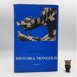 """Bazylow L. """" Historia Mongolii """" Wrocław 1981"""
