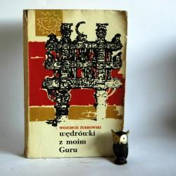 """Żukrowski W. """" Wędrówki z moim Guru"""" Warszawa 1967"""