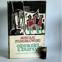 """Pomiałowski M."""" Obrazki z bursy"""" Warszawa 1959"""