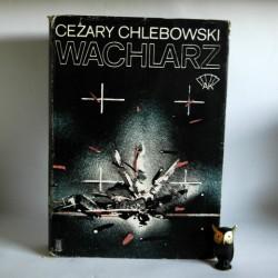 "CHlebowski C. "" Wachlarz AK"" Warszawa 1985"