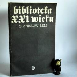 """Lem S. """" Biblioteka XXI wieku"""" Kraków 1986"""