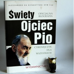 """Ripabottoni A."""" Święty Ojciec Pio""""Kraków 2012"""