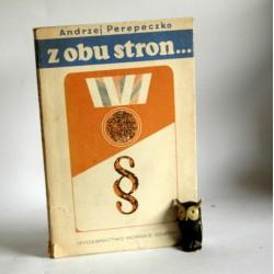 """Perepeczko A. """" Z obu stron"""" Gdańsk 1969"""