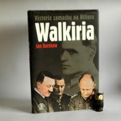 "Kershaw I."" Historia zamachu na Hitlera Walkiria"" Poznań 2009"