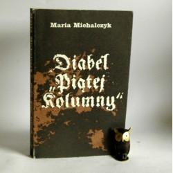 """Michalczyk M."""" Diabeł piątej kolumny"""" Inowrocław 1985"""
