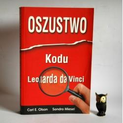 """Olson E. C. """" Oszustwo Kodu Leonarda da Vinci"""" Sandomierz 2006"""