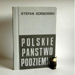 """Korboński S. """" Polskie Państwo Podziemne"""" Bydgoszcz"""