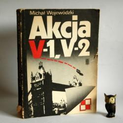 """Wojewódzki M."""" Akcja V1-V2"""" Warszawa 1984"""