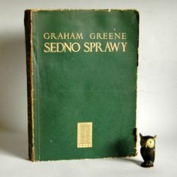"""Greene G. """"Sedno Sprawy"""" Warszawa 1950"""