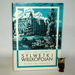 "Kosman B. "" Sylwetki Wielkopolan"" Poznań 1988"