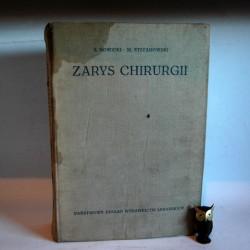 """Nowicki S. Stefanowski M. """" Zarys Chirurgii"""" Warszawa 1960"""