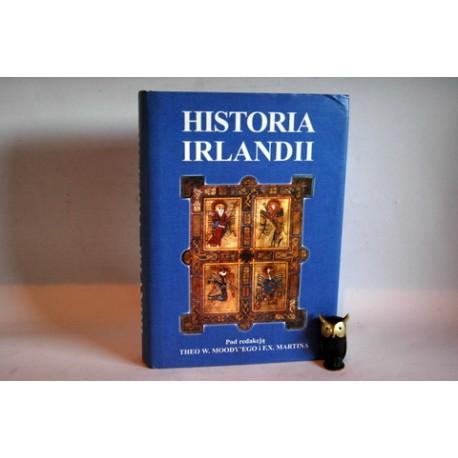 """T.W.Moody, F.X. Martin """" Historia Irlandii"""" Poznań 1998"""