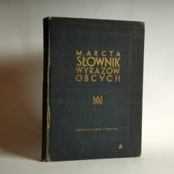 """Arct.M """"Słownik wyrazów obcych"""" Warszawa 1933"""