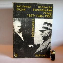 """Bujak W. """" Historia stronnictwa pracy"""" Warszawa 1988"""