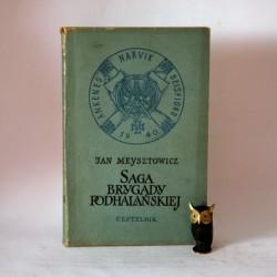 """Meysztowicz J. """" Saga Brygady Podhalańskiej"""" Warszawa 1957"""