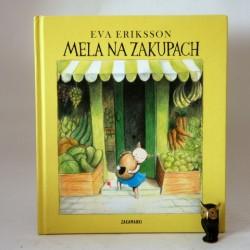 """Eriksson E. """" Mela na zakupach"""" Poznań 2009"""