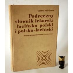 """Karwowska K. """"Podręczny słownik lekarski ' Warszawa 1979"""