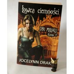 """Drake J."""" Łowca ciemnośći"""" Warszawa 2010"""