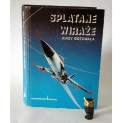 """Gotowała J. Splątane wiraże"""" Warszawa 1992"""