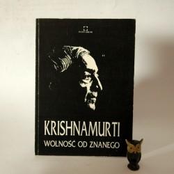 """Krishnamurti """"Wolność od znanego"""" Warszawa 1992"""