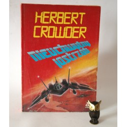 """Crowder H. """" Nieuchwytny Jastrząb""""Poznań 1990"""