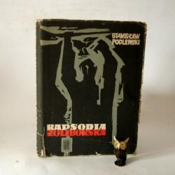 "Podlewski S. "" Rapsodia Żoliborska"" Warszawa 1957"
