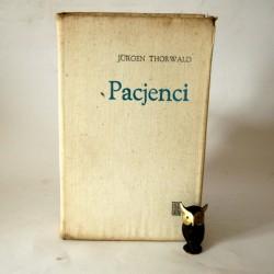 "Thorwald J.""Pacjenci"" Warszawa 1973"