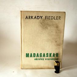 """Fiedler A. """"Madagaskar okrutny czarodziej"""" Poznań 1974"""