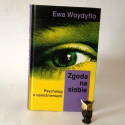 """Woydyłło E. """" Zgoda na siebie"""" Warszawa 1999"""