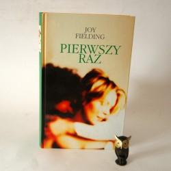 """Fielding J. """" Pierwszy raz"""" Warszawa 2002"""