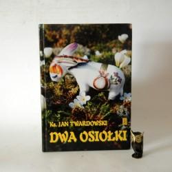 """Twardrowski J. """"Dwa osioøki"""" Warszawa 1998"""