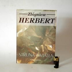 """Herbert Z.""""Struna Światła"""" Wrocław 1997"""