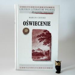 """Cieński M. """" Oświecenie"""" Wrocław 1999"""